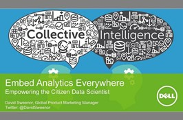 Embed Analytics Everywhere: Enabling the Citizen Data Scientist