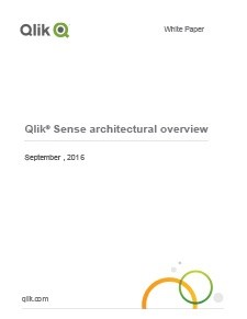 Qlik Sense Architectural Overview