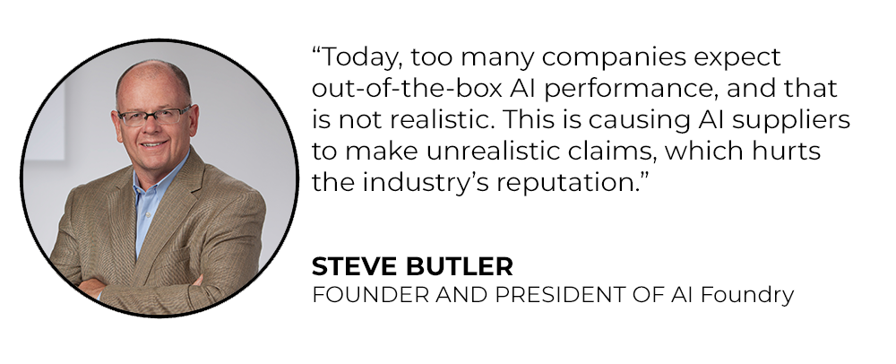 Steve Butler Founder and President of AI Foundry photo and quote