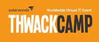 JOIN US AT THWACKCAMP 2016!