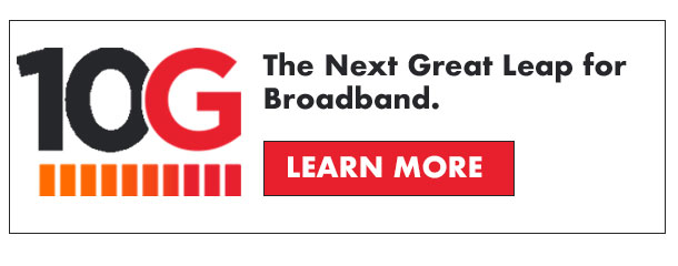 10G the next great leap for broadband logo with learn more button