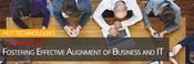Fostering Effective Alignment of Business and IT