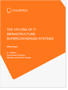 The 4th Era of IT Infrastructure: Superconverged Systems