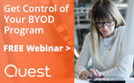 Complimentary Webinar - Getting Control of Your BYOD Program with UEM